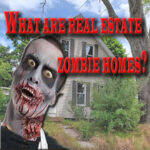 Podcast - What is a real estate zombie home?